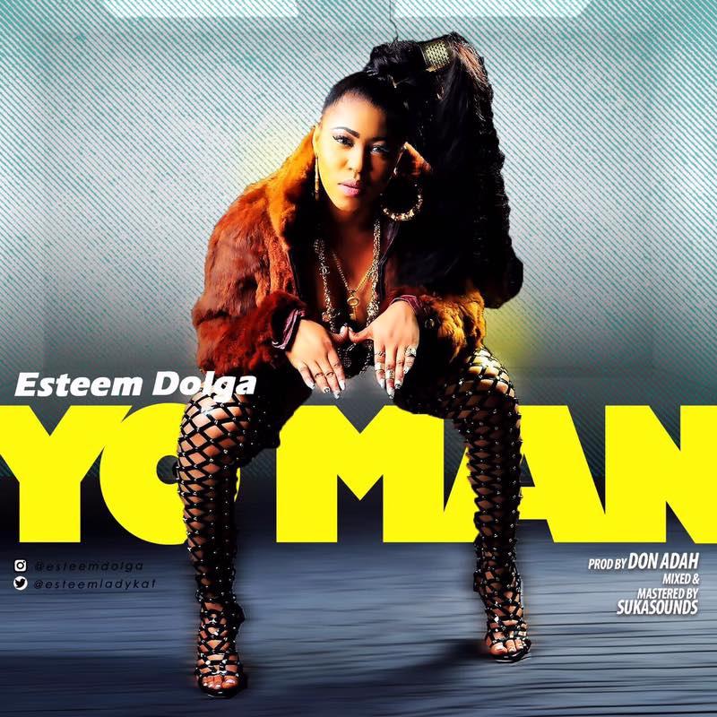 Esteem Dolga – Yo Man