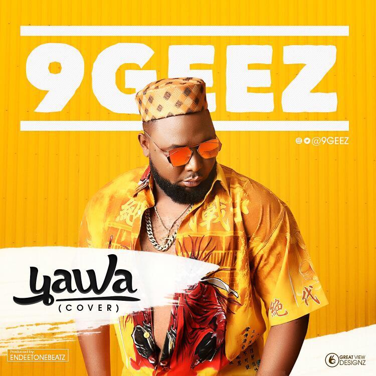9Geez – Yawa (Cover)