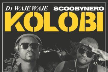 DJ Waje Waje Ft. ScoobyNero – Kolobi (prod. TRK)
