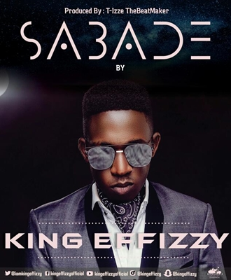 King Effizzy – Sabade