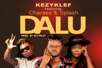 Kezyklef Ft. Charass & Splash – Dalu