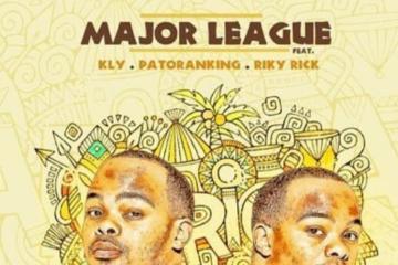Major League Ft. Patoranking, KLY & Riky Rick