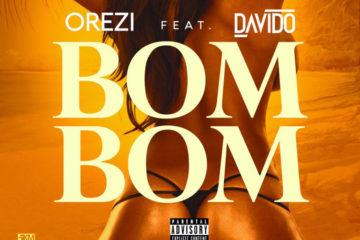 Orezi ft. Davido & Special Ed – BomBom