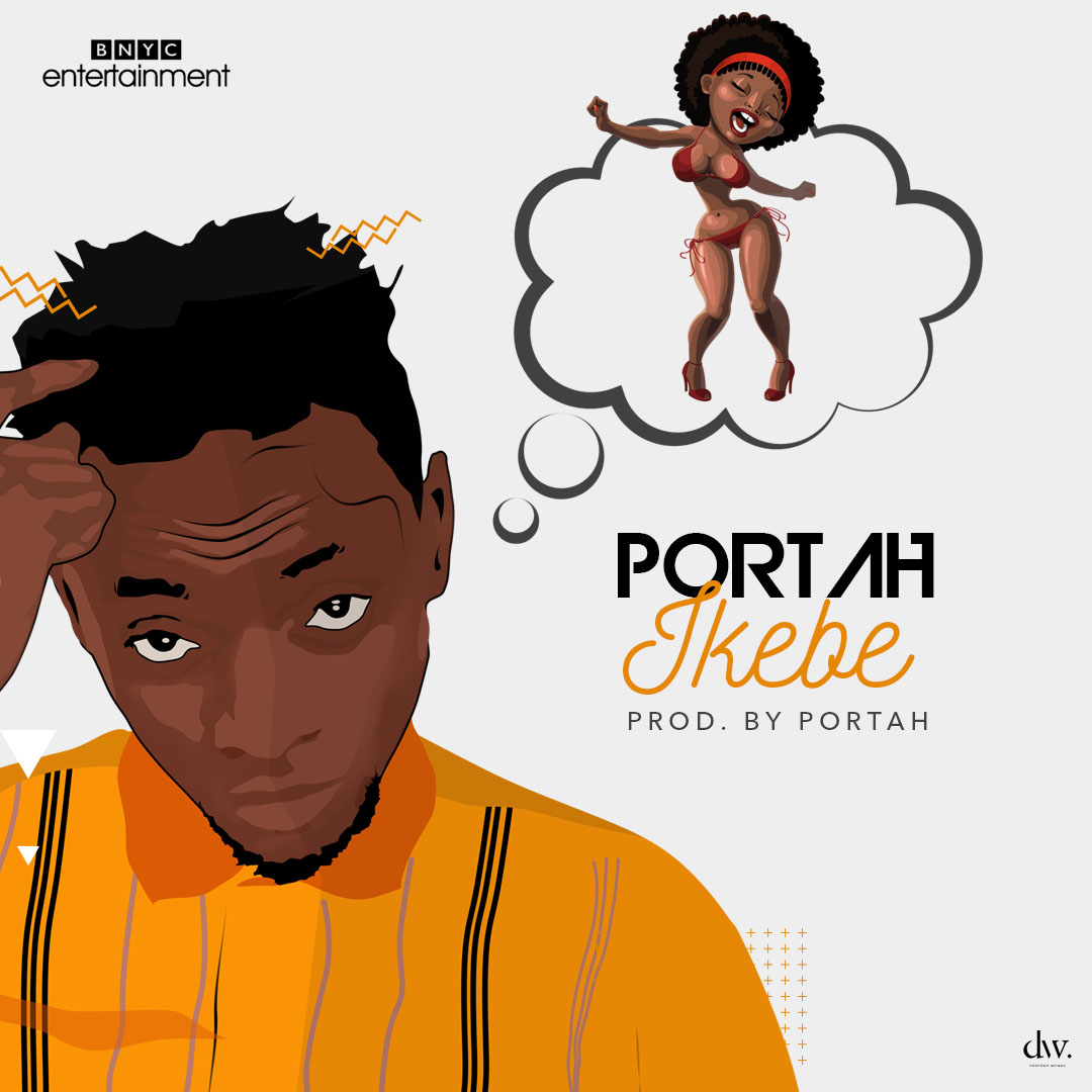 VIDEO: Portah – Ikebe