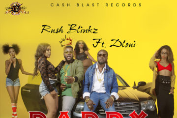 VIDEO: Rush Blinkz Ft. DLoui – Daddy Oloye