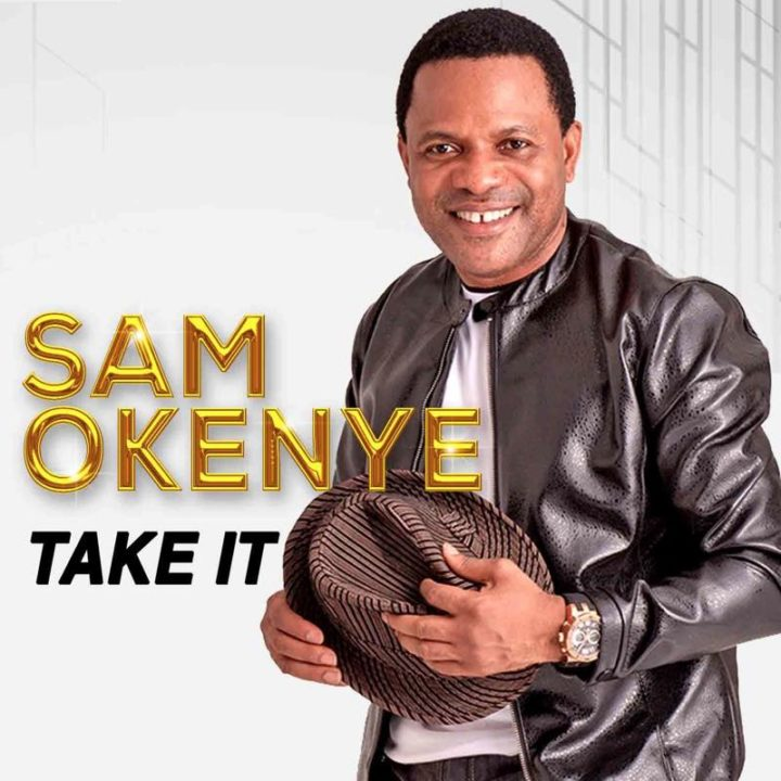 Sam Okenye - Take It