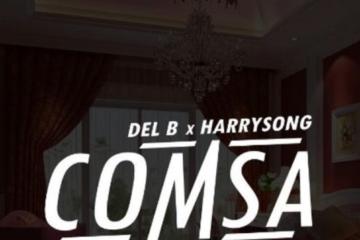 Del'B x Harrysong – Comsa