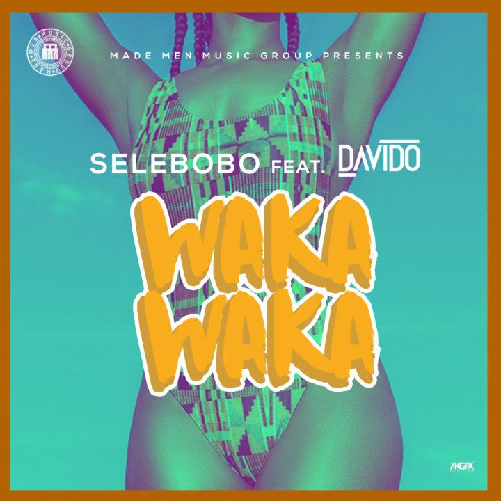 Premiere: Selebobo Ft. Davido - Waka Waka