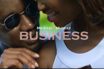 VIDEO: Mr. Eazi – Business Ft. Mugeez