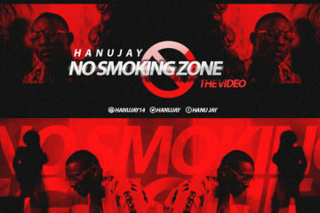 VIDEO: Hanu Jay – No Smoking Zone (Konto Suo)