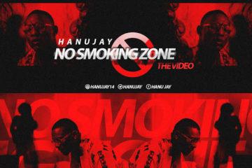 VIDEO: Hanu Jay – No Smoking Zone (Konto Suo)