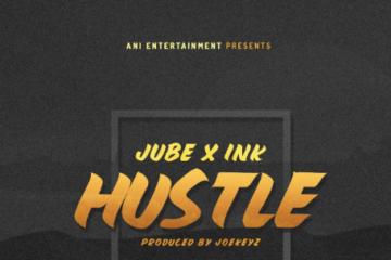 Jube & Ink Edwards  – Hustle