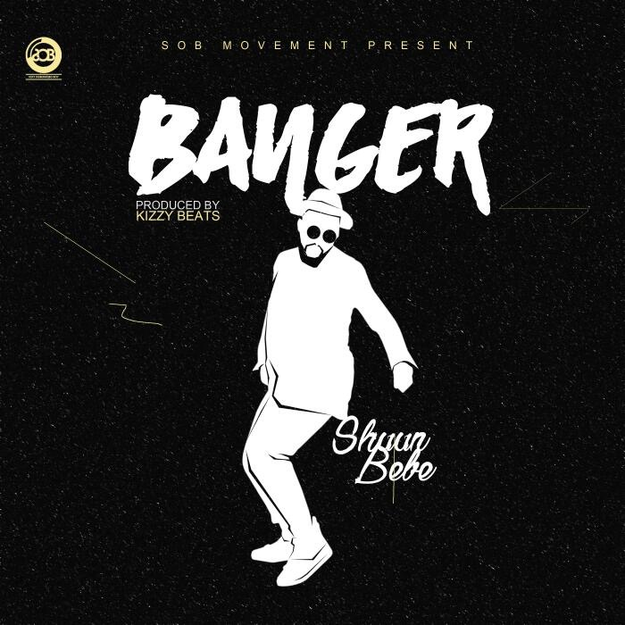 VIDEO: Shuun Bebe – Banger