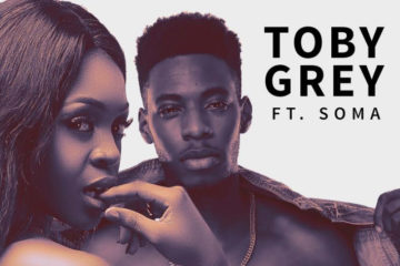 VIDEO: Toby Grey ft. Soma – Na U