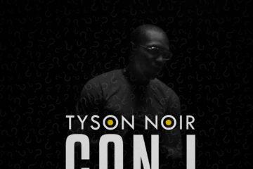 Tyson Noir – Can I