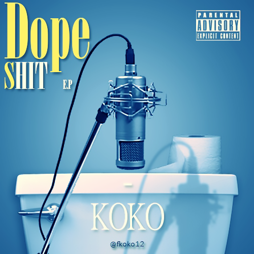 Koko – Dope Sh*t EP Download