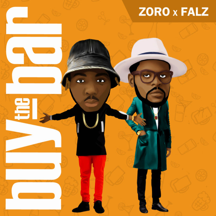 Zoro Ft. Falz - Buy The Bar