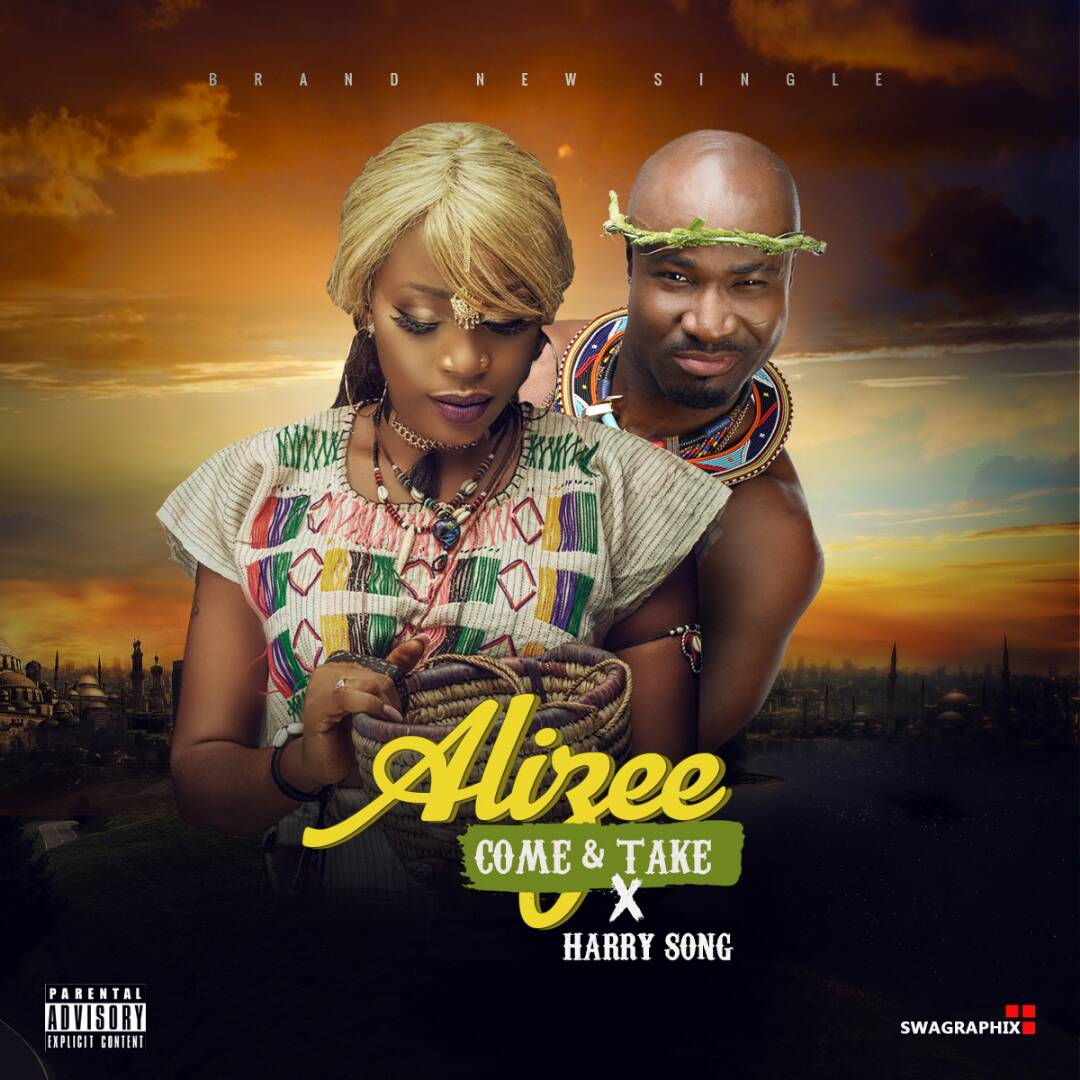 Alizee X Harrysong – Come & Take (prod. TY)