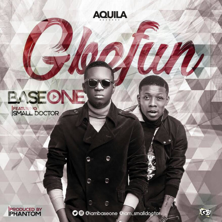 Base One Ft. Small Doctor - Gbefun