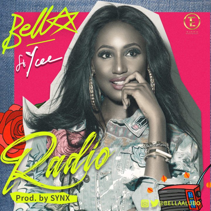 Tinny Entertainment Presents: Bella ft. Ycee - Radio