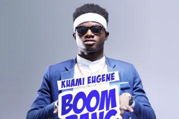 Kuami Eugene – Boom Bang Bang