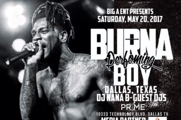 Burna Boy US Tour Continues This Weekend   Dallas on Saturday, May 20