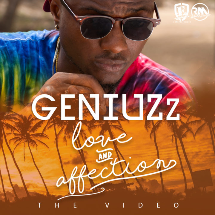 VIDEO: Geniuzz - Love & Affection