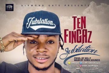Ten Fingaz – Jubilation (prod. Kel P)