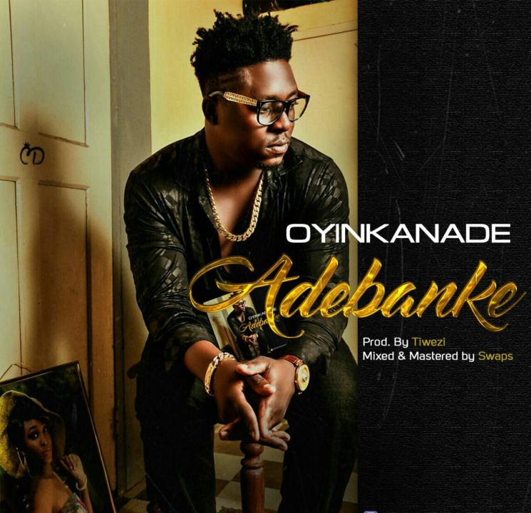 Oyinkanade - Adebanke