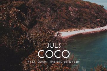 Lyric VIDEO: Juls – Coco Ft. Odunsi (The Engine) x Santi