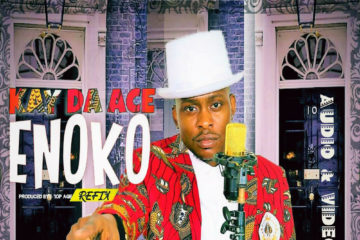 VIDEO: Kay Da Ace – Enoko (Refix)