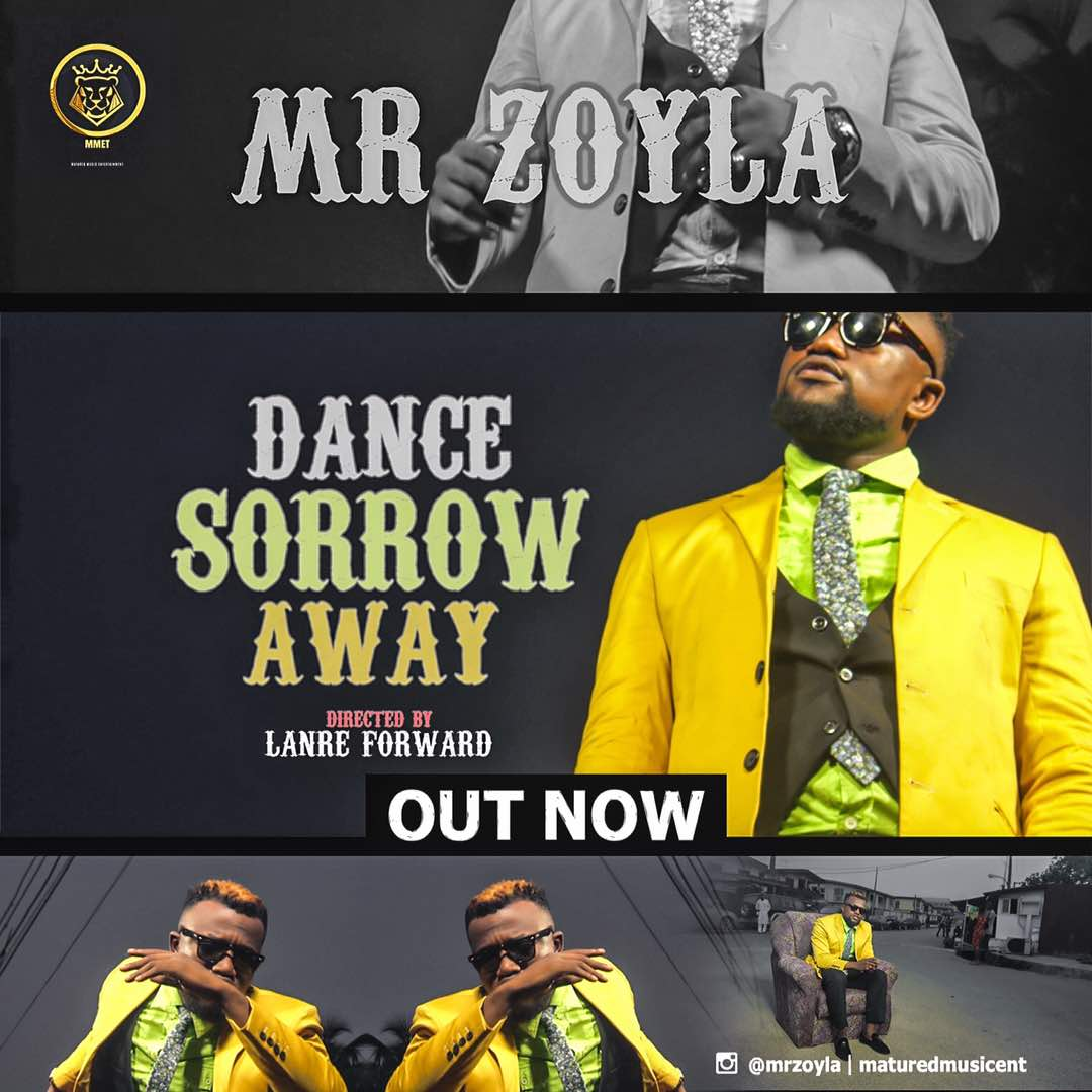 VIDEO: Mr Zoyla – Dance Sorrow Away