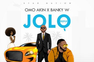 Omo Akin ft. Banky W – Jolo