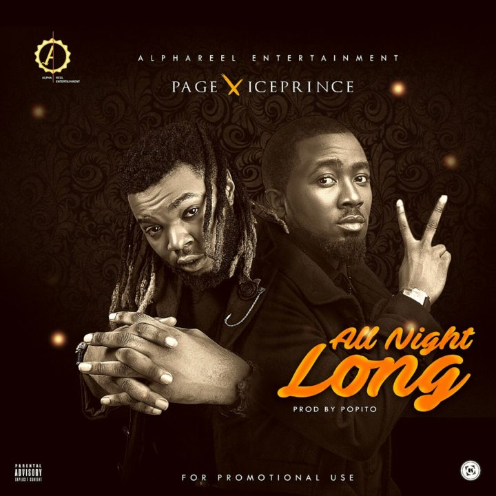 VIDEO: Page Ft. Ice Prince – All Night Long
