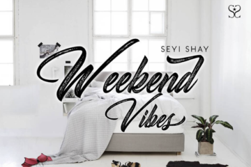 Seyi Shay X Sarkodie – Weekend Vibes (Remix)