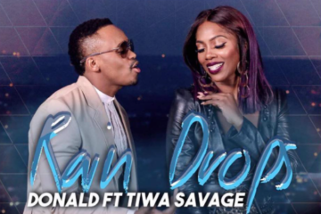 VIDEO: Donald Ft. Tiwa Savage – Rain Drops