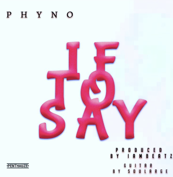 Premiere: Phyno – If To Say
