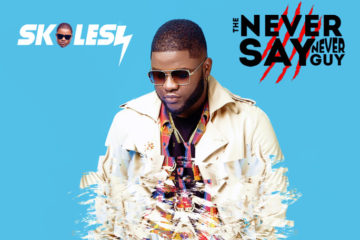 "Skales ""The Never Say Never Guy"" Album Out Now"