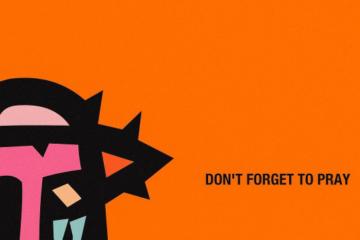 AKA & Anatii – Don't Forget To Pray