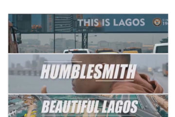 VIDEO: Humblesmith – Beautiful Lagos