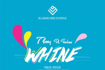 VIDEO: T-Boy ft. Fiokee – Whine