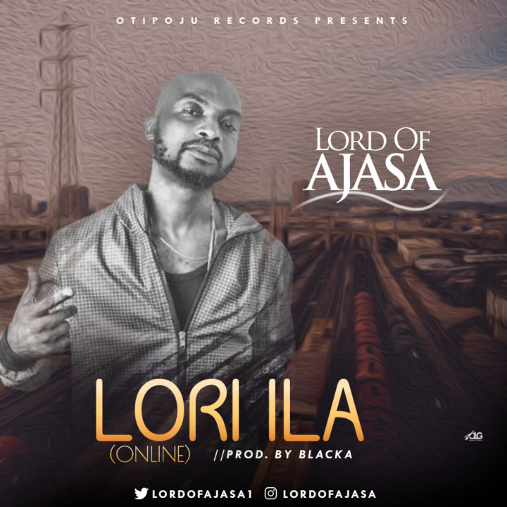 Lord Of Ajasa - Lori Ila (Online)
