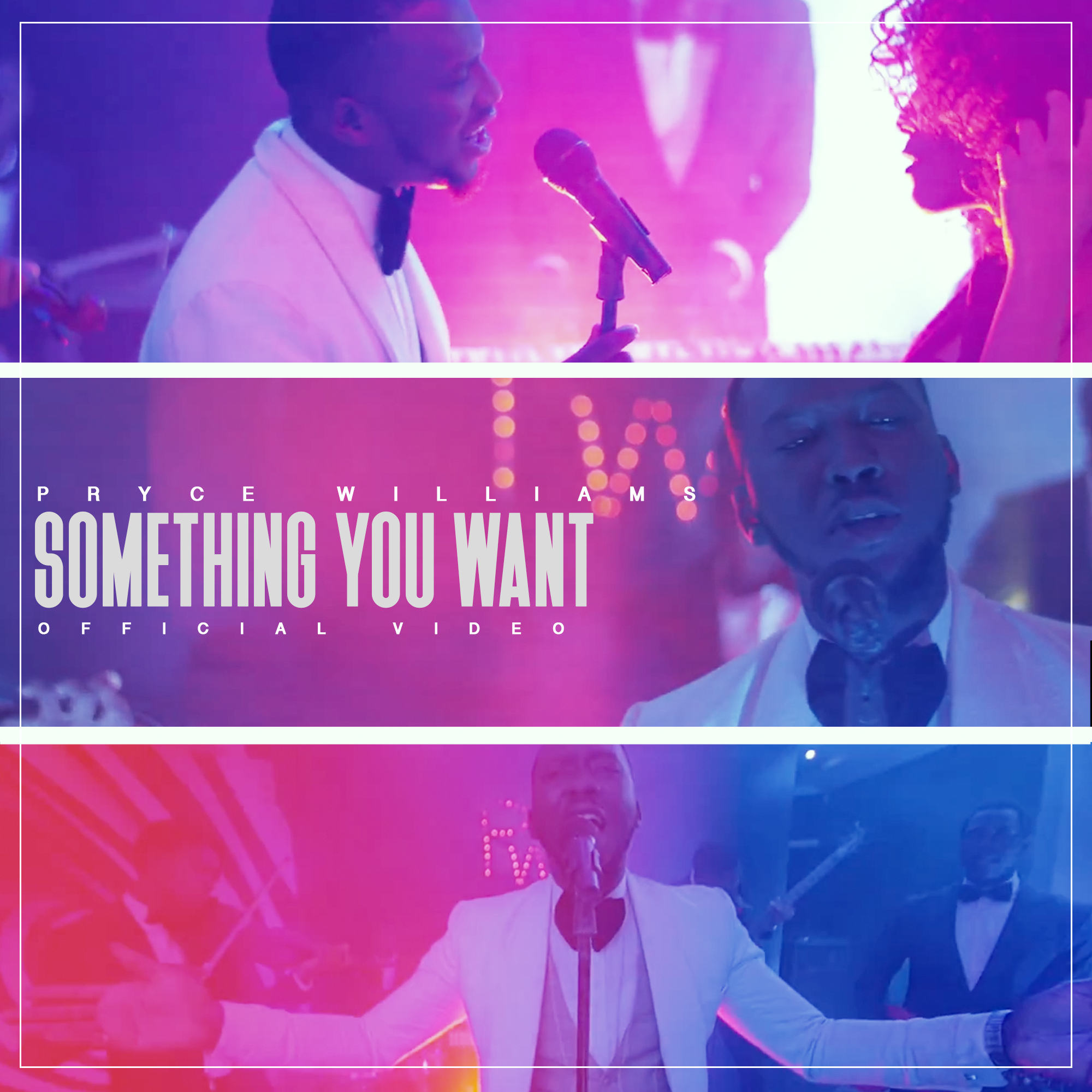 VIDEO: Pryce Williams – Something You Want
