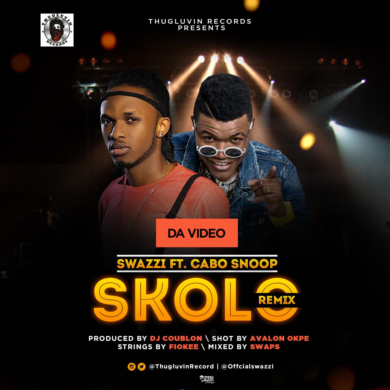 VIDEO: Swazzi Ft. Cabo Snoop – Skolo (Remix)