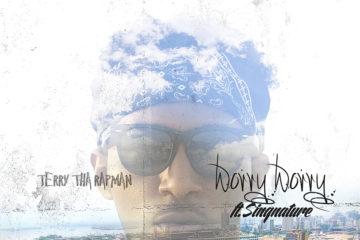 Terry Tha Rapman – Worry Worry