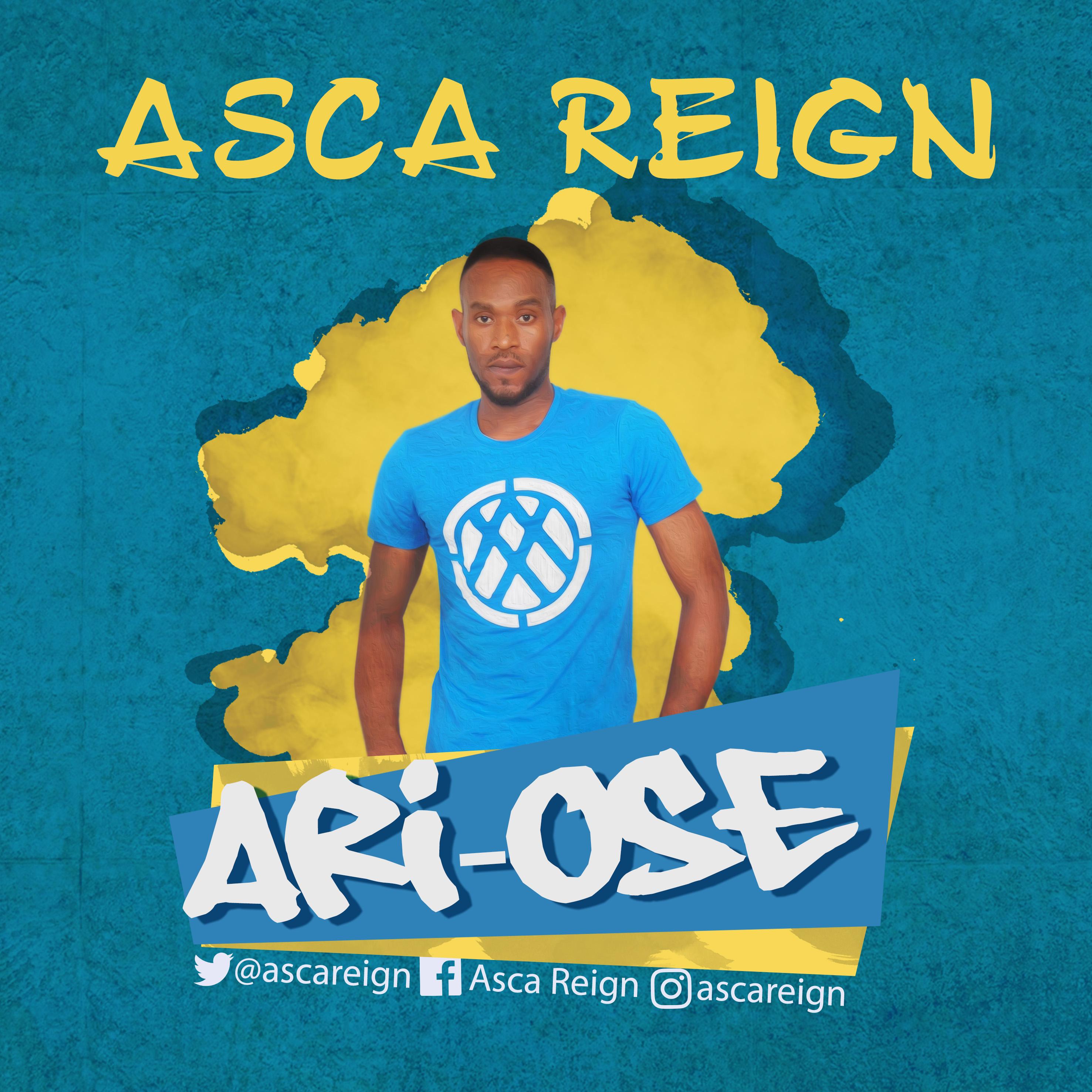 Asca Reign – Ari-Ose