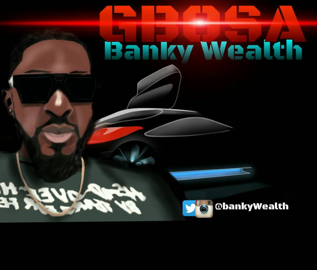 VIDEO: Banky Wealth – Gbosa