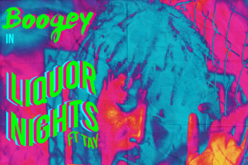 Boogey ft. Tay – Liquor Nights