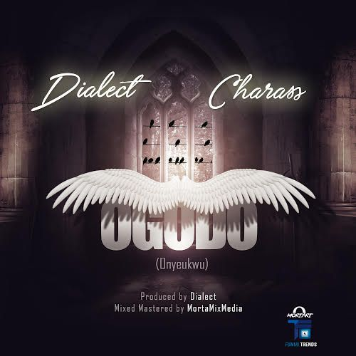 Image result for Dialect ft. Charass – Ogodo (Prod. Dialect)