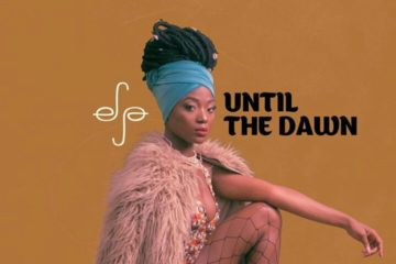 VIDEO: Efya – Until The Dawn (prod. Maleek Berry)
